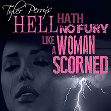 tyler-perry-s-hell-hath-no-fury-like-a-woman-scorned--memphis
